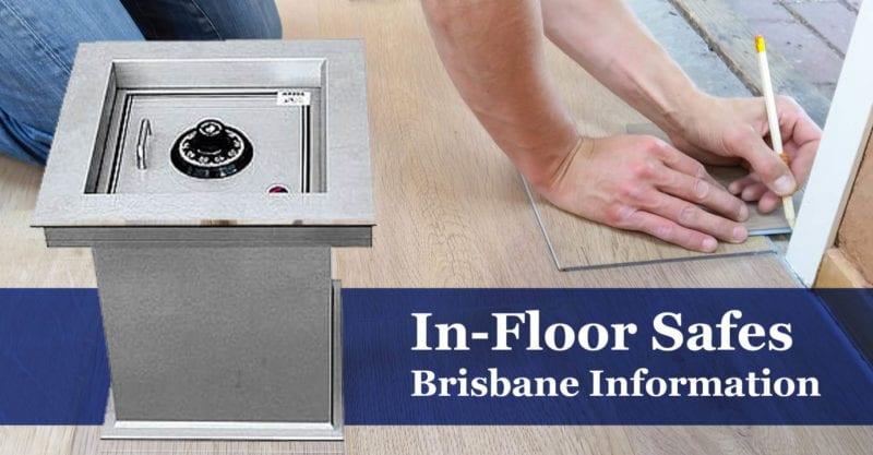 in-floor safes Brisbane information