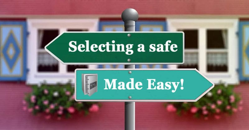 selecting a safe made easy