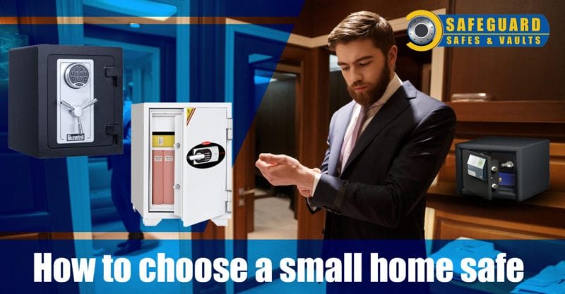 how to choose a small home safe